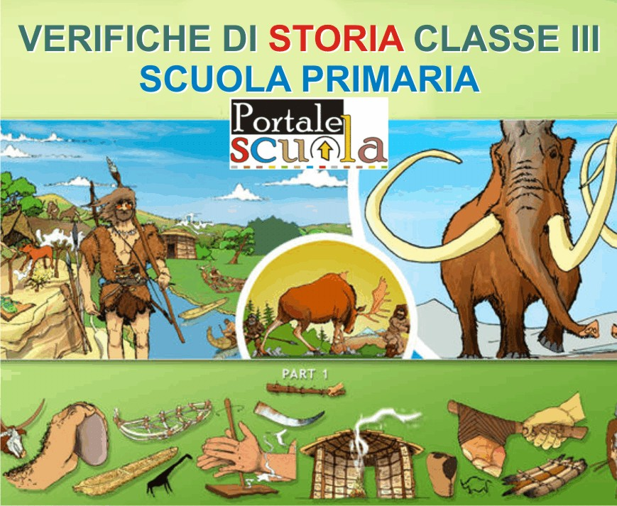 Popolare Verifiche di storia classe 3^ – Scuola primaria – Portale Scuola EP02