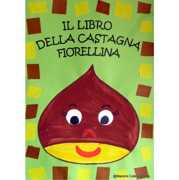 libro della castagna fiorellina