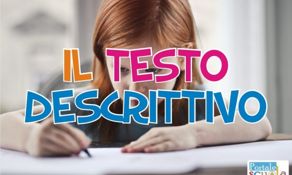 Scuola Primaria – Italiano: il testo descrittivo